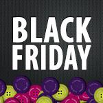 Black Friday na Cia dos Botões!!